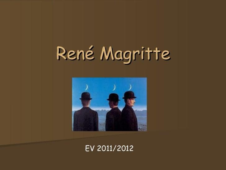 René Magritte   EV 2011/2012