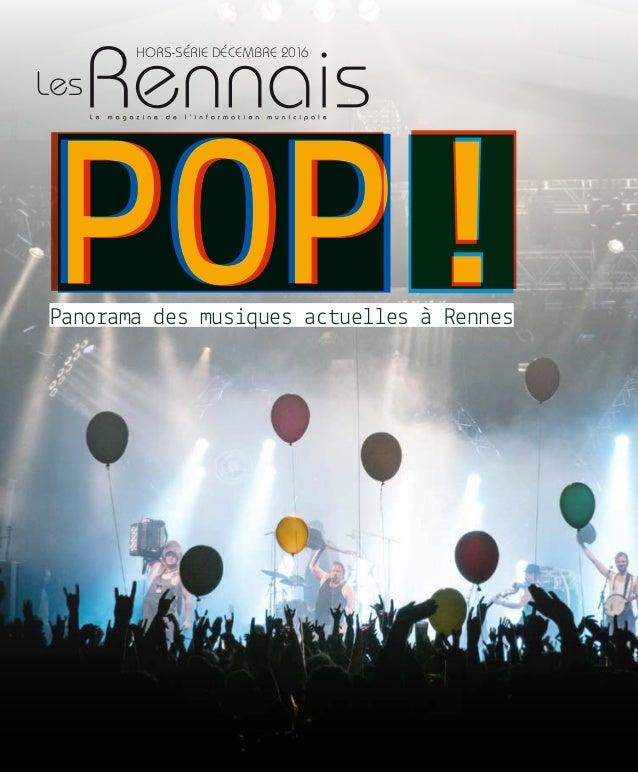 !!Panorama des musiques actuelles à Rennes POPPOPPOP Hors-série décembre 2016