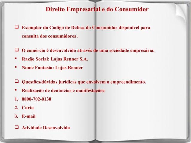 Direito Empresarial e do Consumidor  Exemplar do Código de Defesa do Consumidor disponível para consulta dos consumidores...