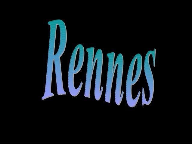 RENNES , est le chef-lieu du département de L'ille et Vilaine et la capitale de la Bretagne. Plus de 200'000 habitants y v...