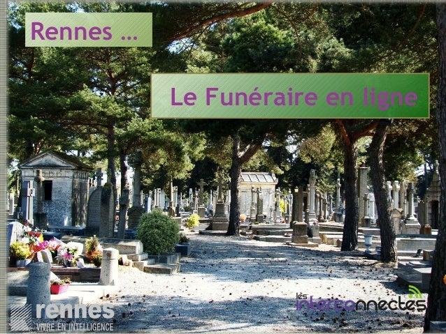 Le Funéraire en ligne Rennes …