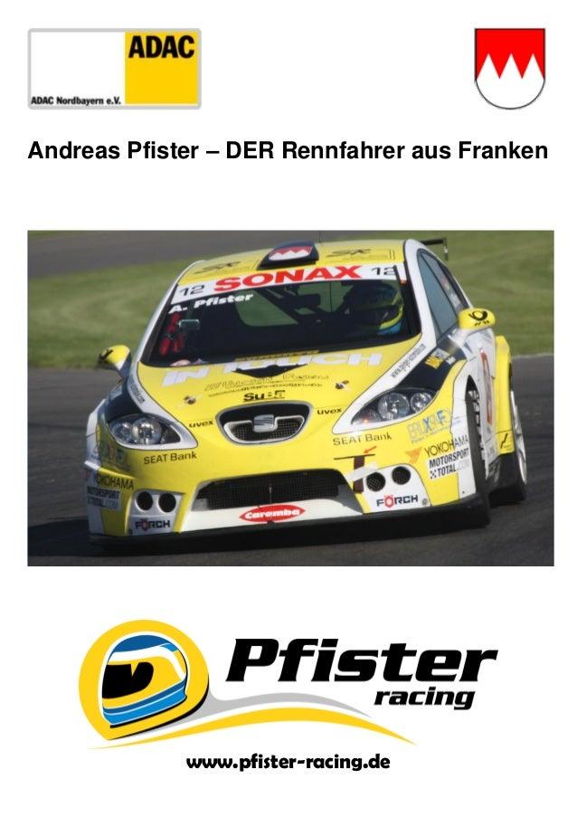Andreas Pfister – DER Rennfahrer aus Franken www.pfister-racing.de