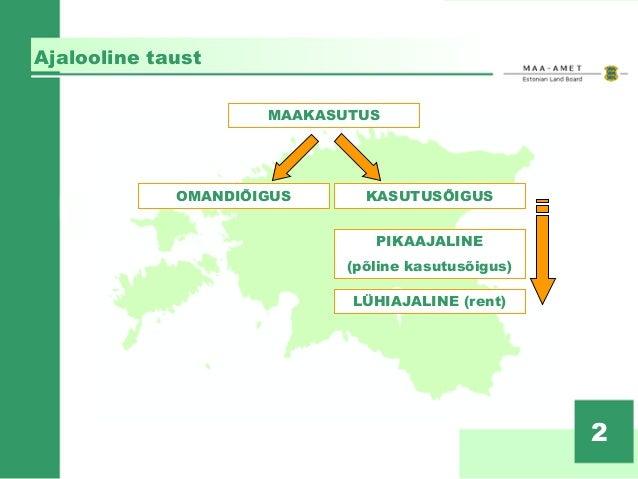 Eesti maaõigus eile ja täna – Triinu Rennu, Maa-amet Slide 2
