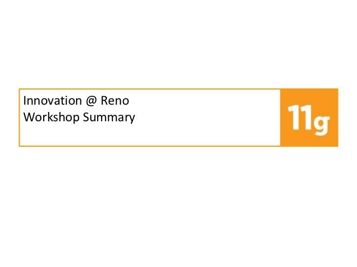 Innovation @ Reno Workshop Summary