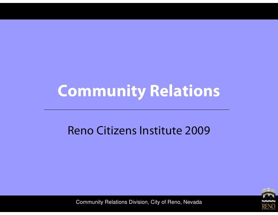 Community Relations   Reno Citizens Institute 2009       Community Relations Division, City of Reno, Nevada