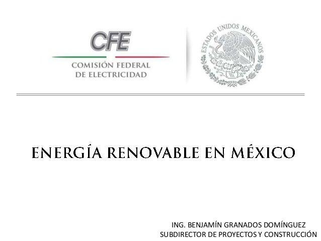 ING. BENJAMÍN GRANADOS DOMÍNGUEZ SUBDIRECTOR DE PROYECTOS Y CONSTRUCCIÓN