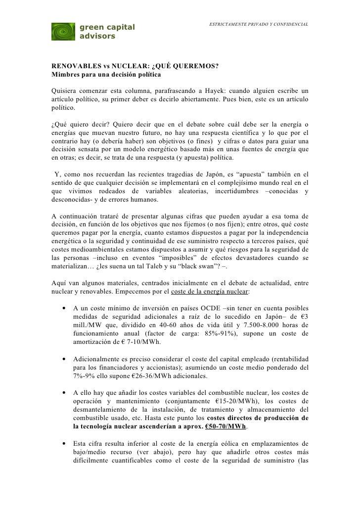ESTRICTAMENTE PRIVADO Y CONFIDENCIAL         green capital         advisorsRENOVABLES vs NUCLEAR: ¿QUÉ QUEREMOS?Mimbres pa...