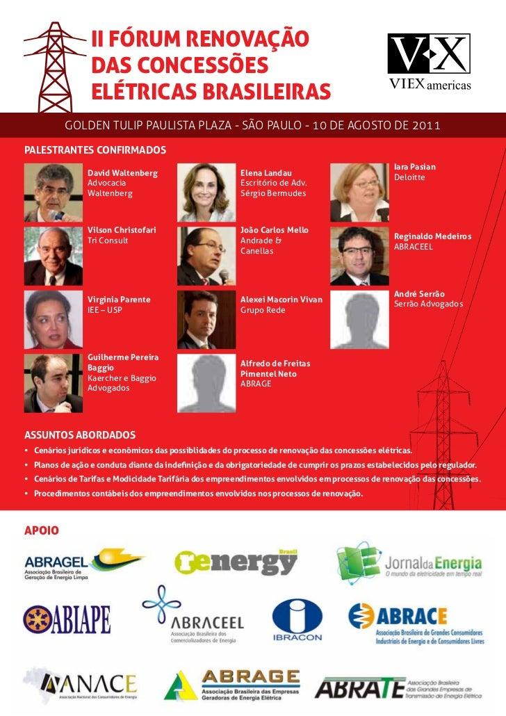 II FÓRUM RENOVAÇÃO                 DAS CONCESSÕES                 ELÉTRICAS BRASILEIRAS          GOLDEN TULIP PAULISTA PLA...