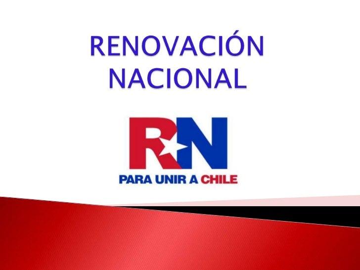 RENOVACIÓN NACIONAL<br />