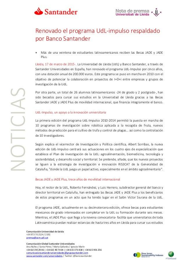 NOTICIAS Renovado el programa UdL-impulso respaldado por Banco Santander • Más de una veintena de estudiantes latinoameric...