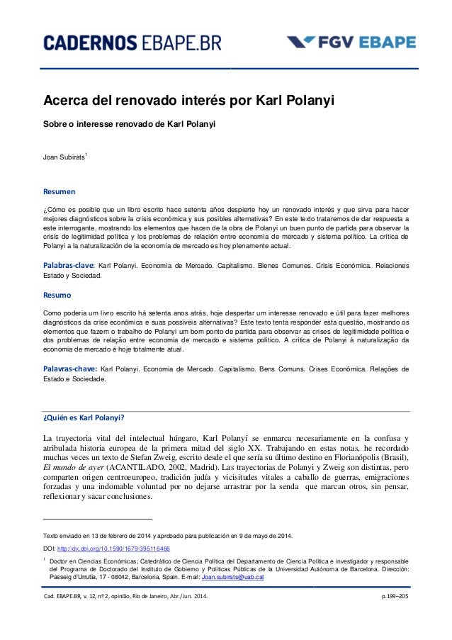 Cad. EBAPE.BR, v. 12, nº 2, opinião, Rio de Janeiro, Abr./Jun. 2014. p.199–205 Acerca del renovado interés por Karl Polany...