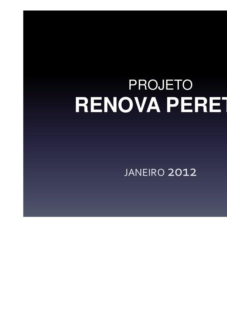 PROJETORENOVA PERETZ   JANEIRO 2012