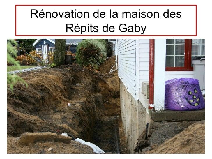 Rénovation de la maison des Répits de Gaby