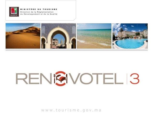2Objet de RÉNOVOTEL 3RENOVOTEL3 est un fonds de financement conjoint avec les banques dédié à la mise à niveaudes établiss...