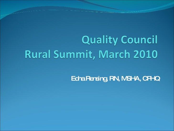 Edna Rensing, RN, MSHA, CPHQ