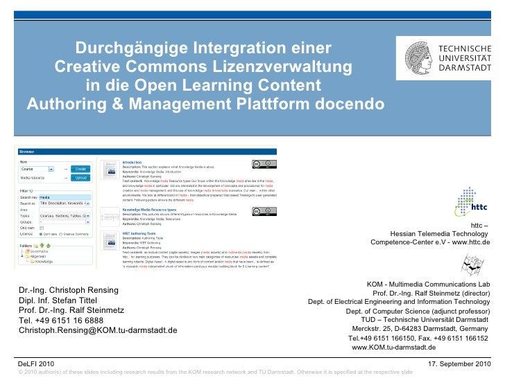 Durchgängige Intergration einer  Creative Commons Lizenzverwaltung  in die Open Learning Content  Authoring & Management P...