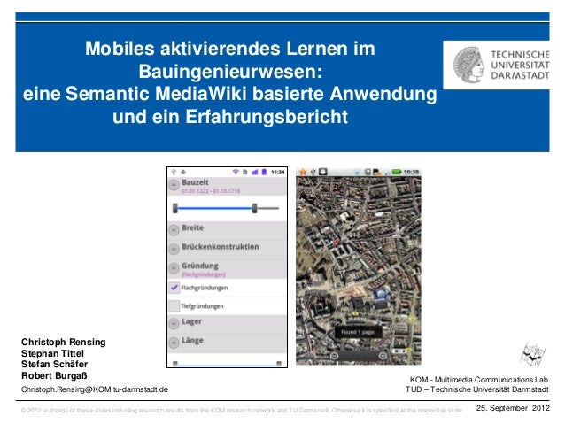 KOM - Multimedia Communications Lab TUD – Technische Universität Darmstadt © 2012 author(s) of these slides including rese...