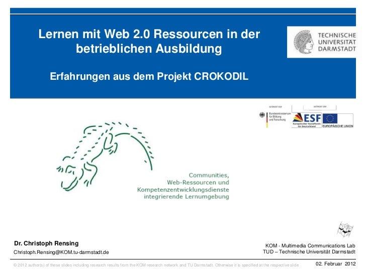 Lernen mit Web 2.0 Ressourcen in der                   betrieblichen Ausbildung                   Erfahrungen aus dem Proj...
