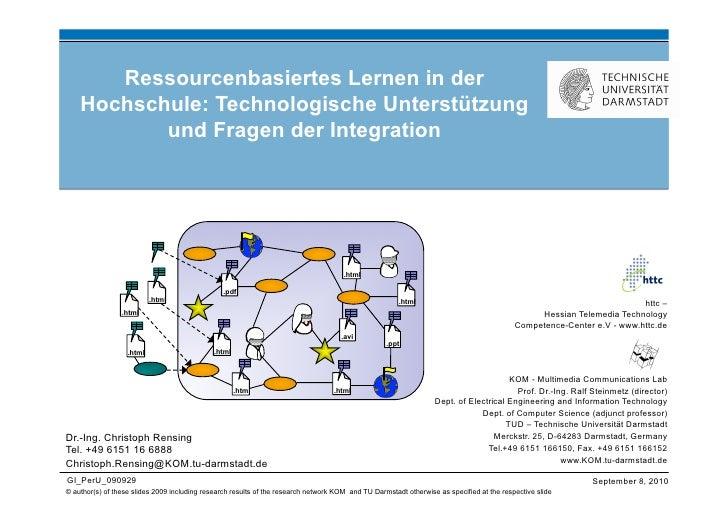 Ressourcenbasiertes Lernen in der     Hochschule: Technologische Unterstützung            und Fragen der Integration      ...