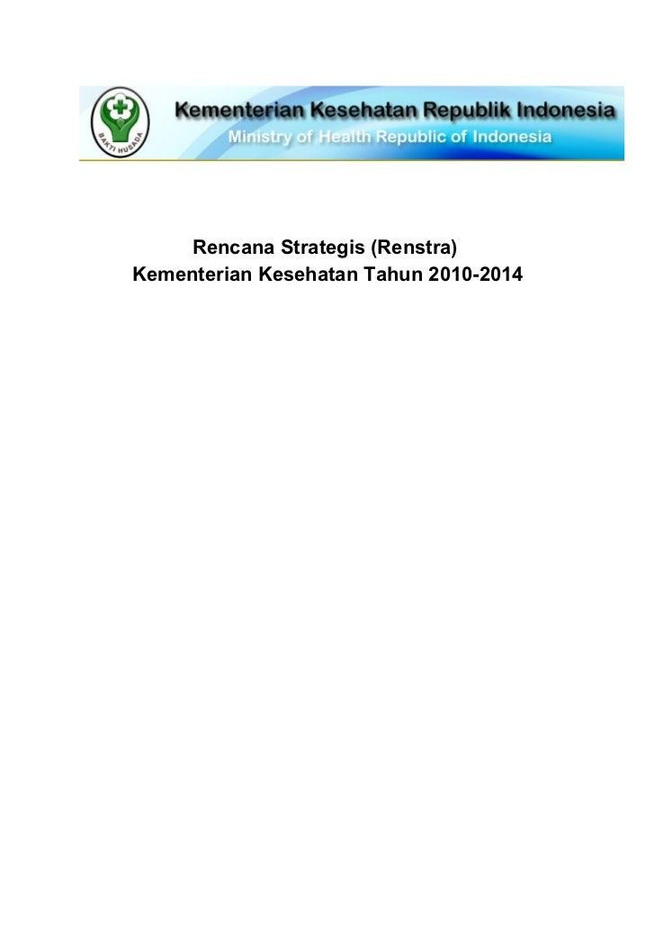 Rencana Strategis (Renstra)Kementerian Kesehatan Tahun 2010-2014