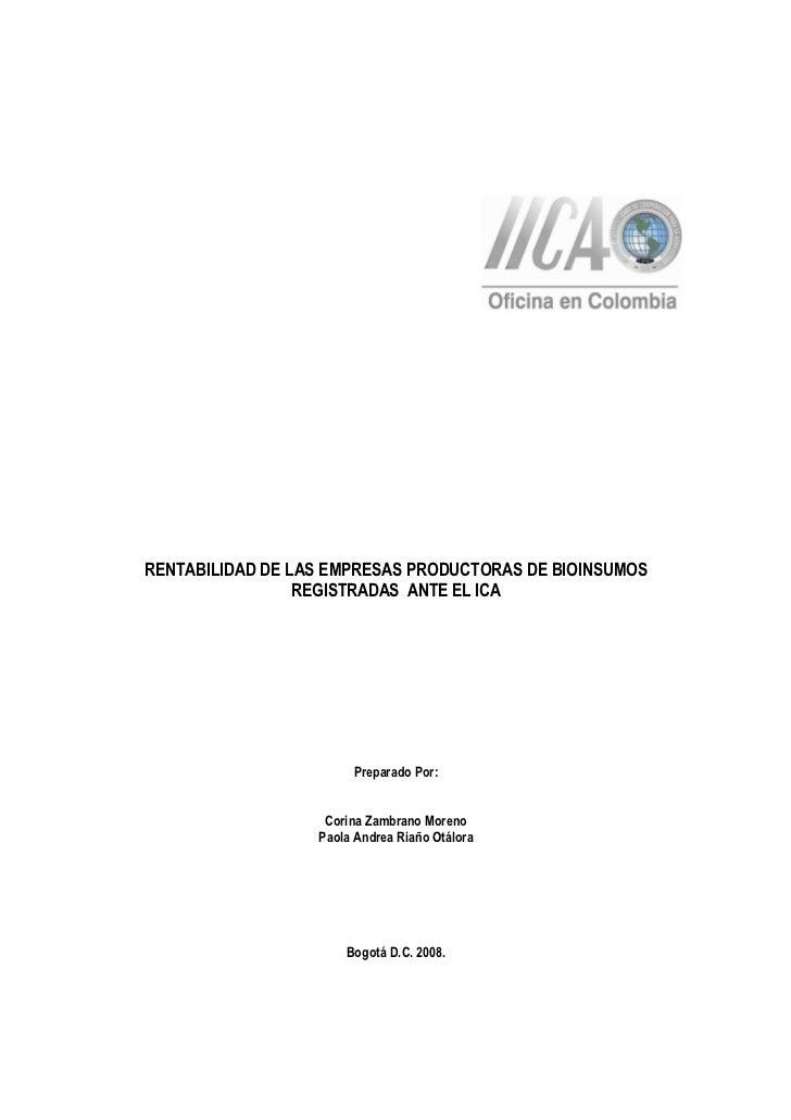 RENTABILIDAD DE LAS EMPRESAS PRODUCTORAS DE BIOINSUMOS                 REGISTRADAS ANTE EL ICA                       Prepa...