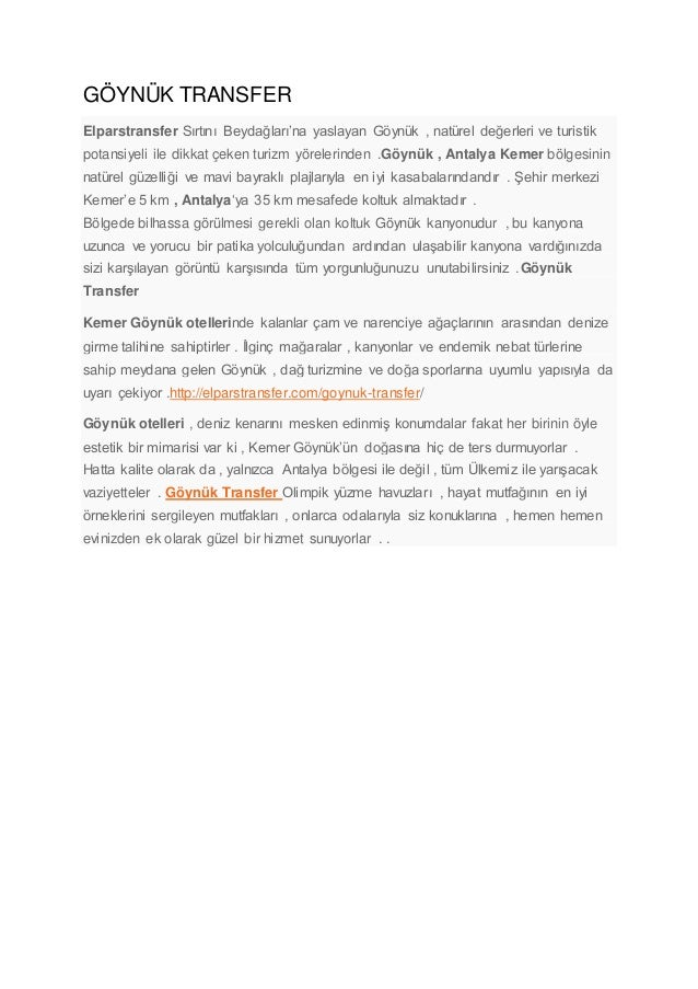GÖYNÜK TRANSFER Elparstransfer Sırtını Beydağları'na yaslayan Göynük , natürel değerleri ve turistik potansiyeli ile dikka...