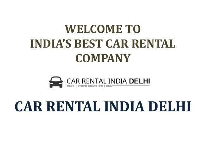 WELCOME TO INDIA'S BEST CAR RENTAL COMPANY CAR RENTAL INDIA DELHI