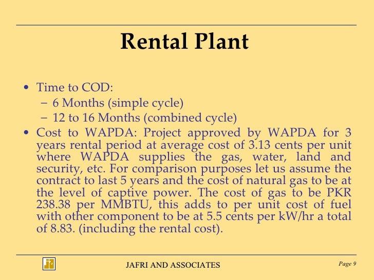 Rental Plant <ul><li>Time to COD:  </li></ul><ul><ul><li>6 Months (simple cycle)  </li></ul></ul><ul><ul><li>12 to 16 Mont...