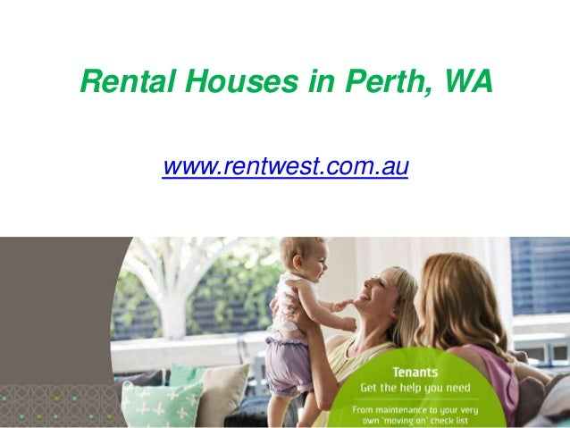Rental Houses in Perth, WA www.rentwest.com.au