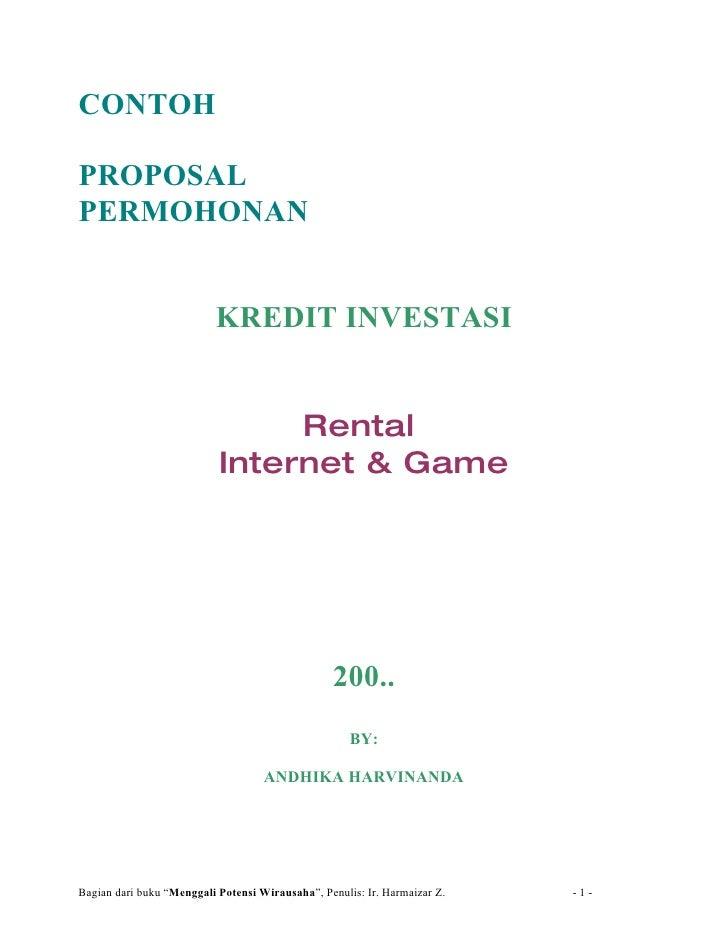 CONTOH  PROPOSAL PERMOHONAN                             KREDIT INVESTASI                                   Rental         ...