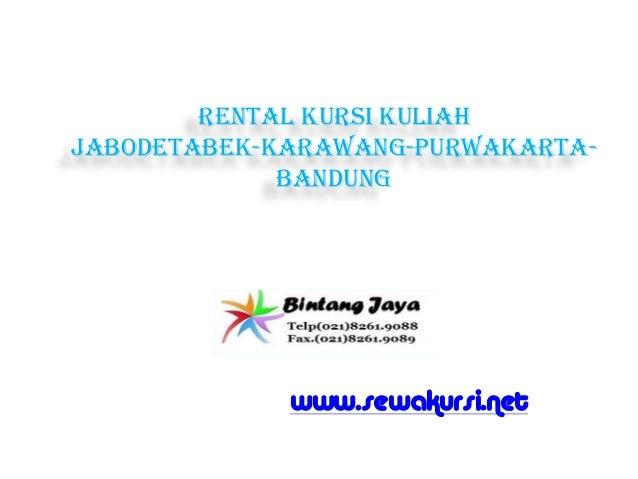 Rental kursi kuliah jabodetabek-karawang-purwakarta- bandung www.sewakursi.net
