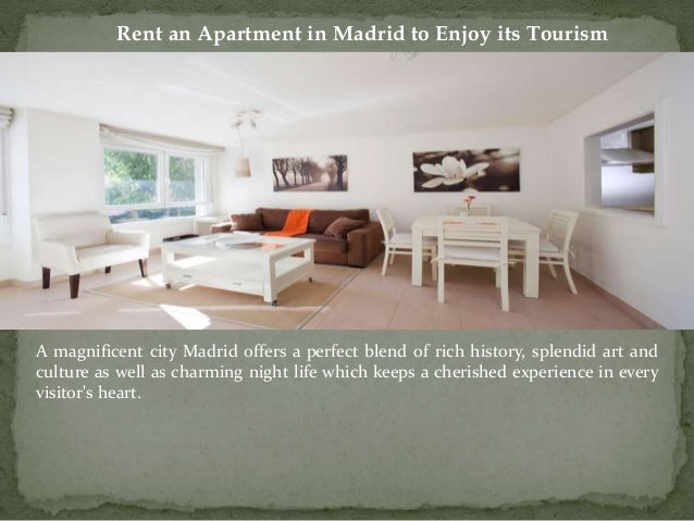 Rent an apartment in madrid to enjoy its tourism