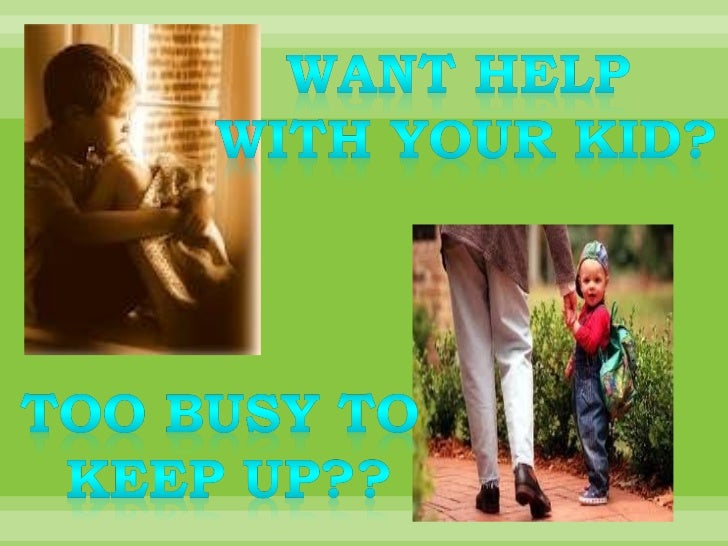 • The parent will be at your home.  When you want and where you want.•Will keep the person company and help in things to b...
