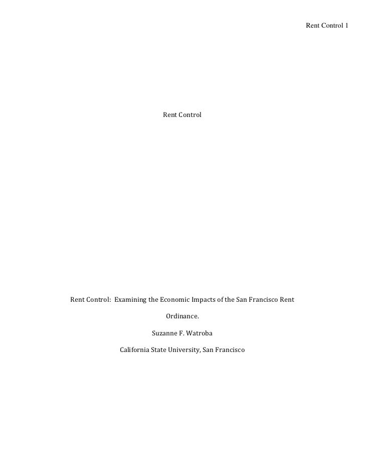 Rent Control 1                             Rent ControlRent Control: Examining the Economic Impacts of the San Francisco R...