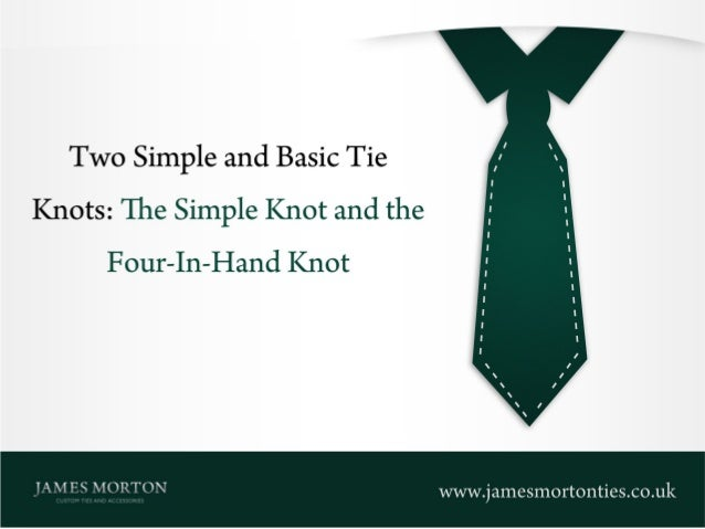 Two simple and basic tie knots the simple knot and the four in hand two simple and basic tie knots the simple knot and the four in ccuart Gallery