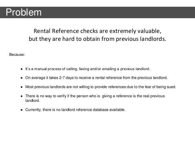 rental reference verification is still manual and no online solution exists problem 4