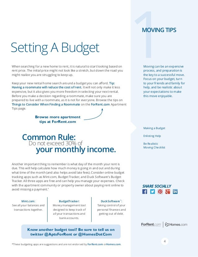 1  Moving tips  Setting A Budget When searching for a new home to rent, it is natural to start looking based on rent price...