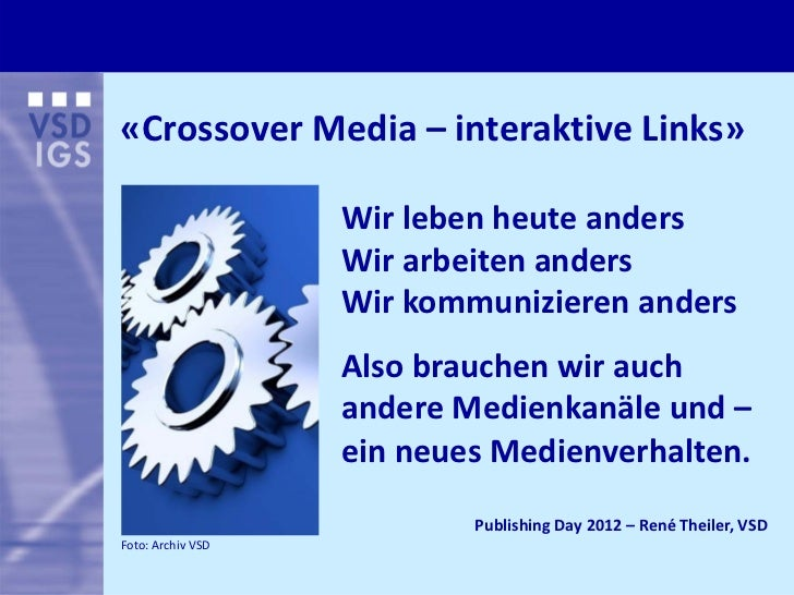 «Crossover Media– interaktiveLinks»                   Wirlebenheuteanders                   Wirarbeitenanders      ...