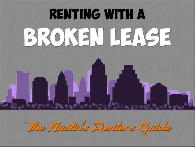 Renting in Austin with a Broken Lease