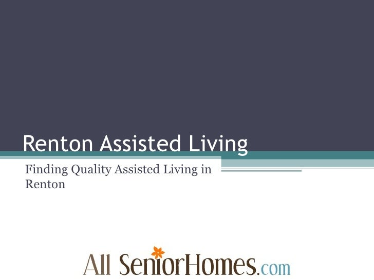 Renton Assisted Living Finding Quality Assisted Living in Renton