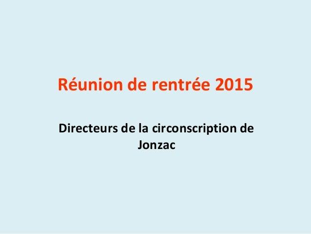 Réunion de rentrée 2015 Directeurs de la circonscription de Jonzac