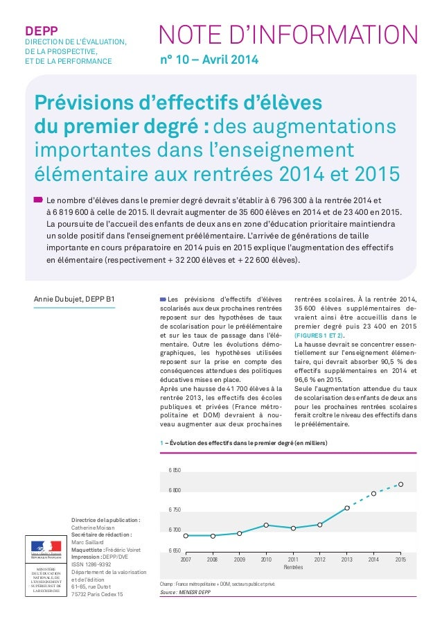 DEPP NOTE D'INFORMATION  DIRECTION DE L'ÉVALUATION,  DE LA PROSPECTIVE,  ET DE LA PERFORMANCE  n° 10 – Avril 2014  Prévisi...