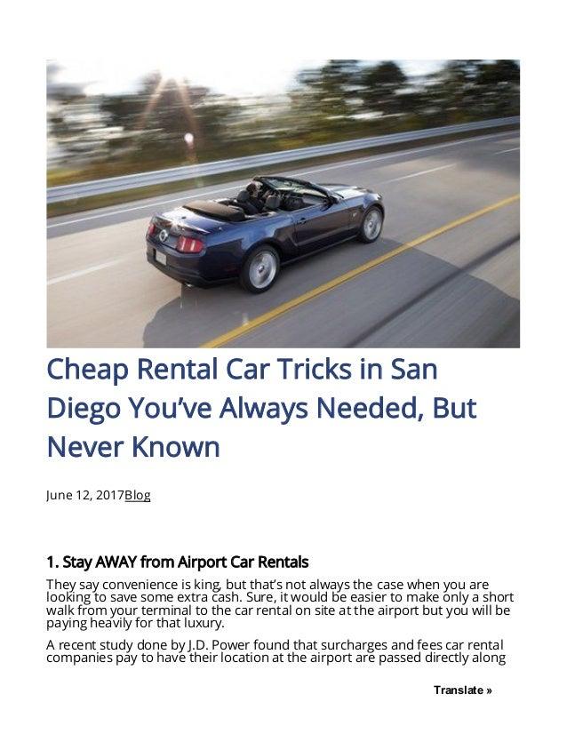 Cheap Rental Cars San Diego >> Renty Biz 2017 06 12 Cheap Rental Car Tricks San Diego Youve Always N