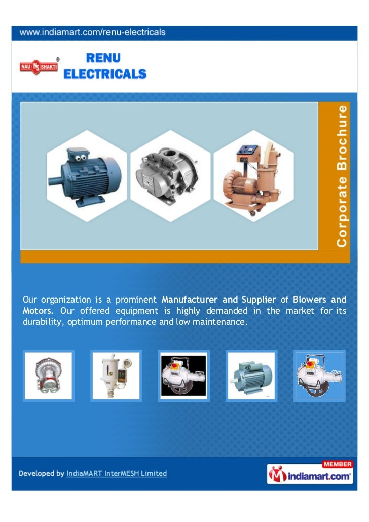 Our organization is a prominent Manufacturer and Supplier of Blowers andMotors. Our offered equipment is highly demanded i...