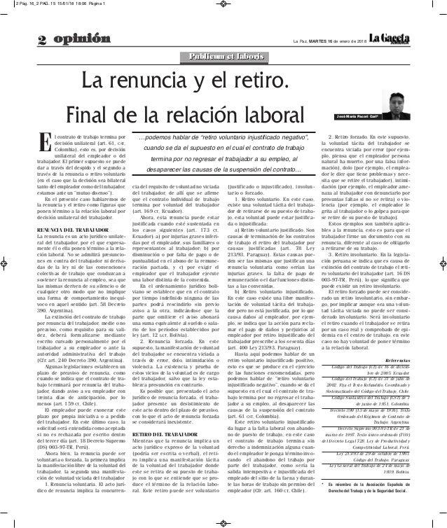 2 opinión La Paz, MARTES 16 de enero de 2018 cia del requisito de voluntad no viciada del trabajador, de allí que se afirm...