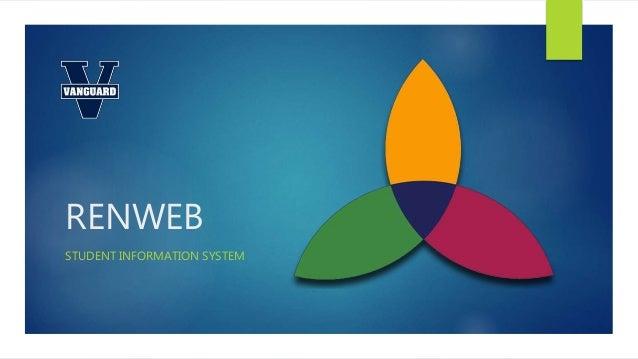 RENWEB STUDENT INFORMATION SYSTEM
