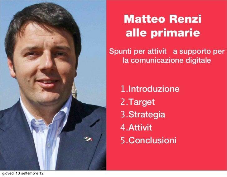 Matteo Renzi                              alle primarie                          Spunti per attività a supporto per       ...