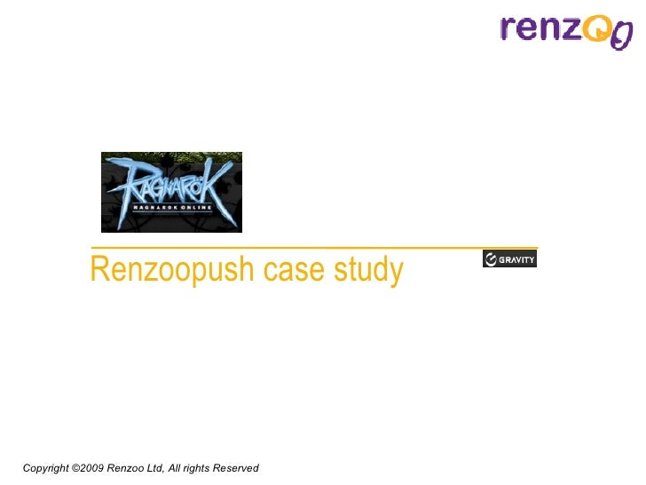Renzoopush  case study Copyright © 2009   Renzoo Ltd, All rights Reserved