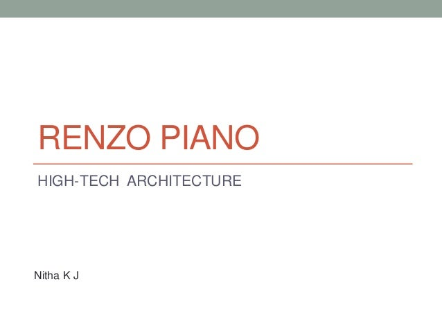 RENZO PIANO HIGH-TECH ARCHITECTURE Nitha K J