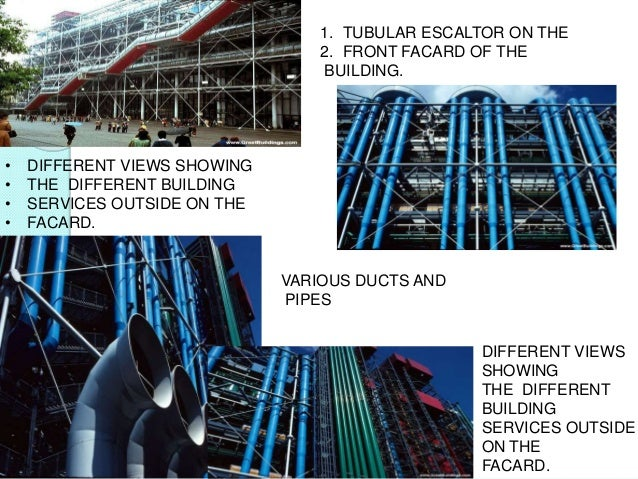 1. TUBULAR ESCALTOR ON THE 2. FRONT FACARD OF THE BUILDING. • DIFFERENT VIEWS SHOWING • THE DIFFERENT BUILDING • SERVICES ...